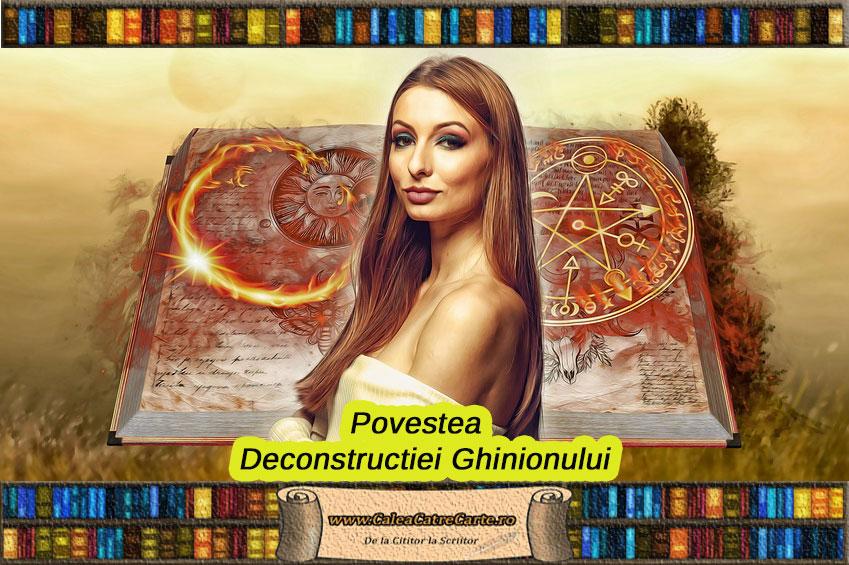 Deconstructia Ghinionului