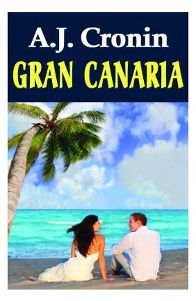 Gran Canaria de A.J. Cronin