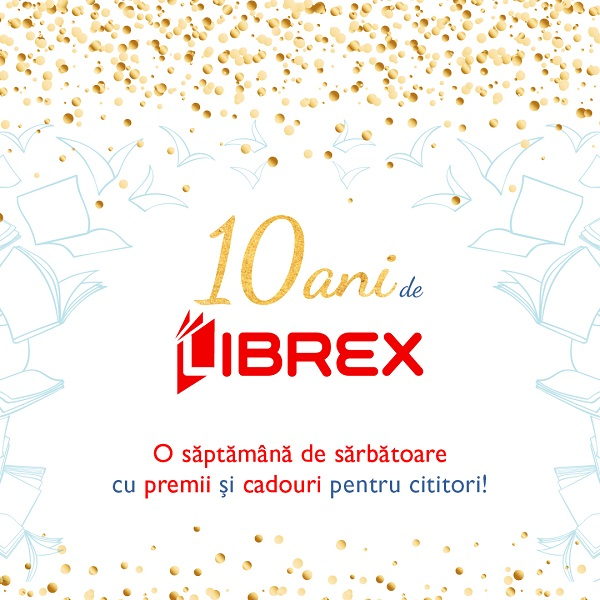 10 ani de Librex